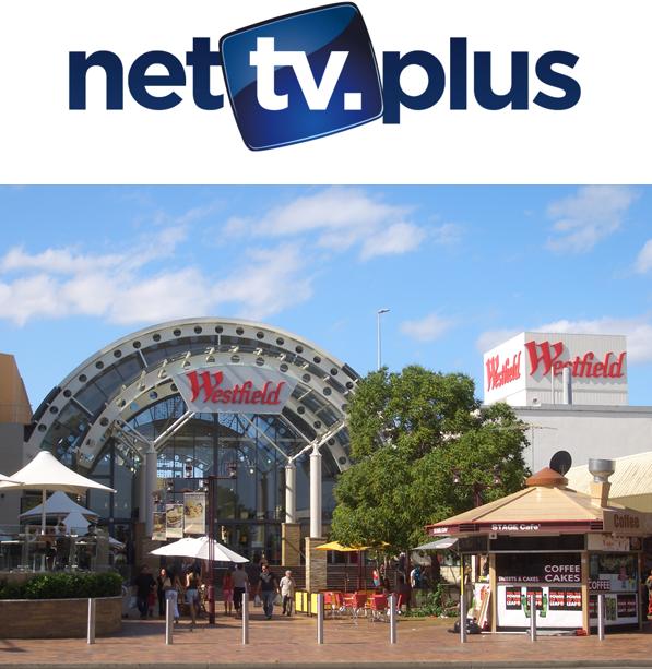 NetTV u Westfield Plazi